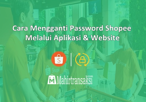 5 Cara Mengganti Password Shopee 2020