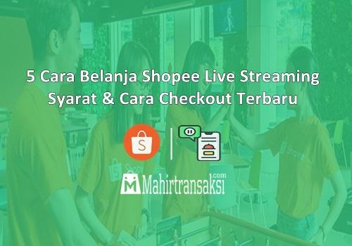 Cara Belanja Shopee Live Streaming