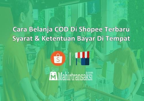 Cara Belanja COD Di Shopee Terbaru