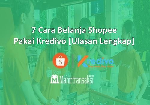 Cara Belanja Shopee Pakai Kredivo