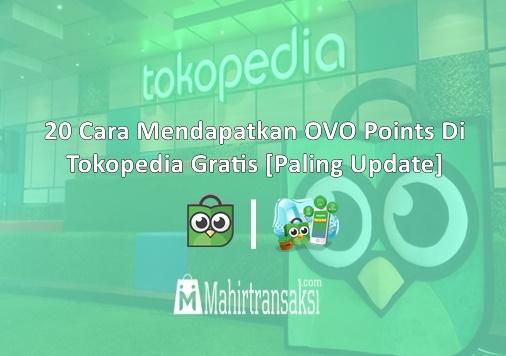 Cara Mendapatkan OVO Points Di Tokopedia Gratis