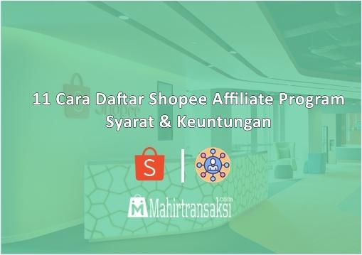 Cara Daftar Shopee Affiliate Program Terbaru