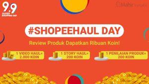 Pengertian Shopee Haul Day 2021 : Syarat & Keuntungan