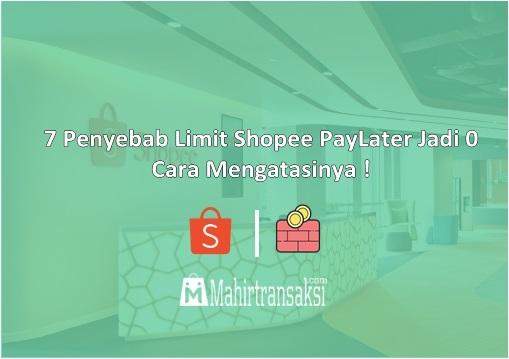 Penyebab Limit Shopee PayLater Jadi 0