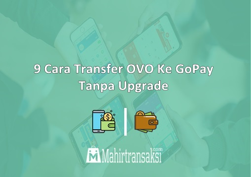 Cara Transfer OVO Ke GoPay Tanpa Upgrade